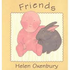 Friends board book by Helen Oxenbury